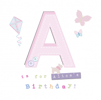 a is for Alices birthday